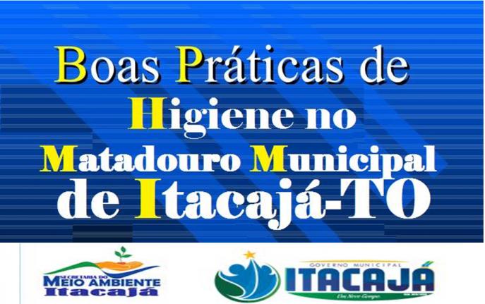 BOAS PRÁTICAS DE HIGIENE NO MATADOURO MUNICIPAL DE ITACAJÁ